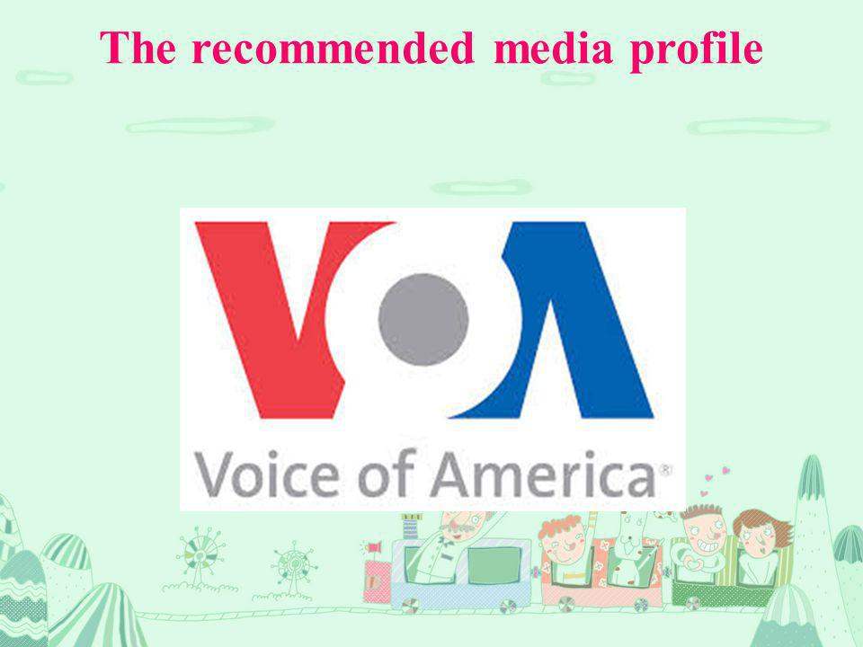The recommended media profile