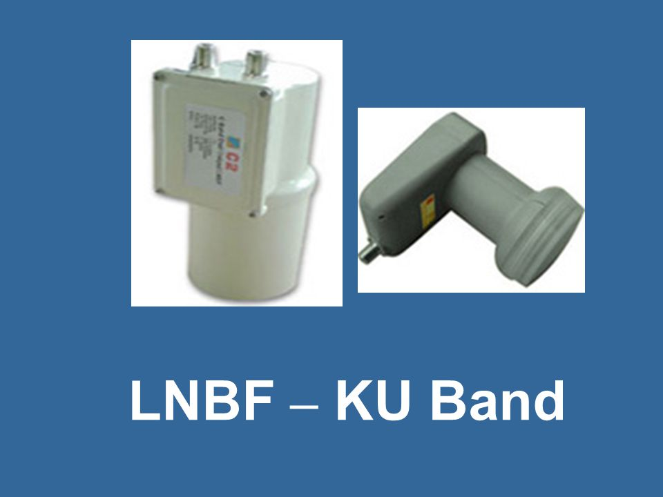 ห LNBF – KU Band