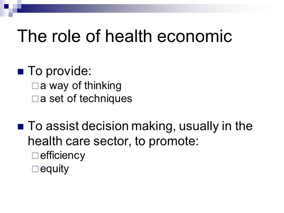 Why health economics.