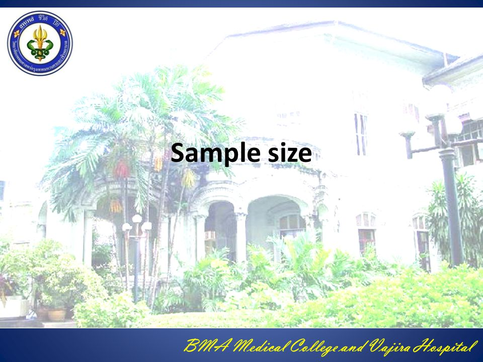 BMA Medical College and Vajira Hospital Sample size