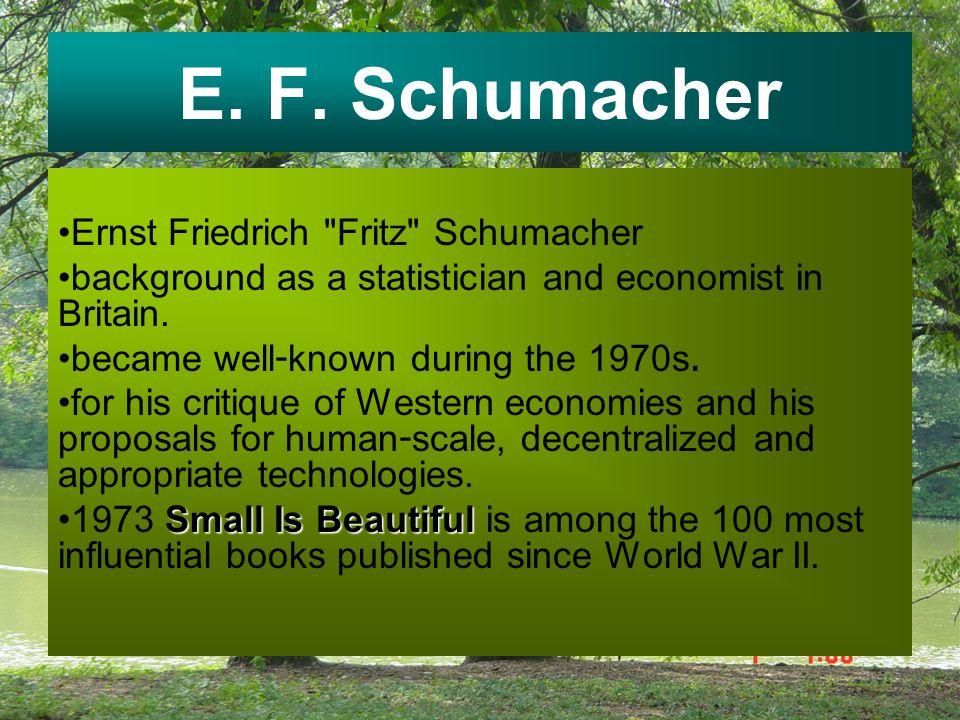 E. F. Schumacher Ernst Friedrich