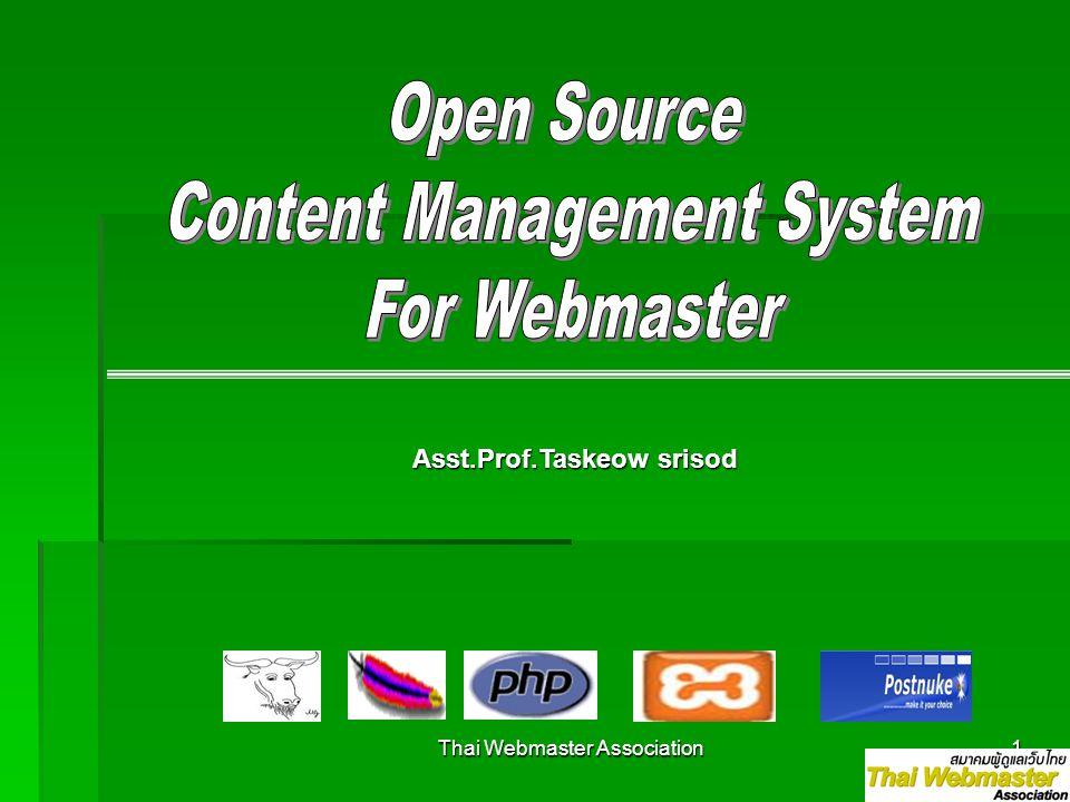 Thai Webmaster Association1 Asst.Prof.Taskeow srisod