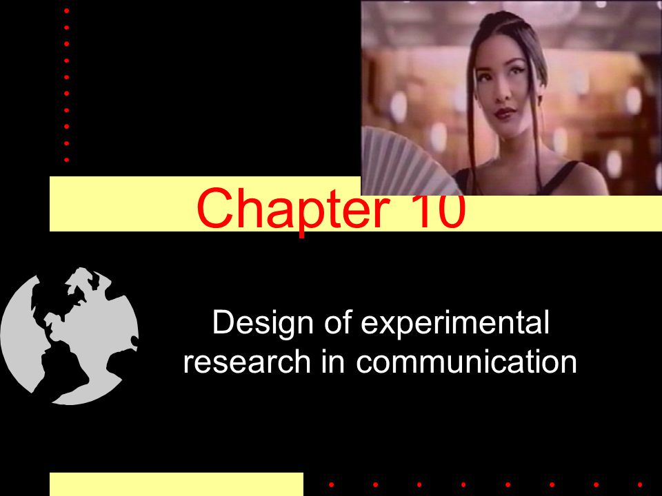 Chapter 10 Design of experimental research in communication