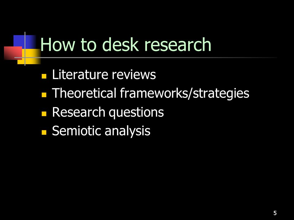 6 Provide overview information for planning Literature reviews Theories