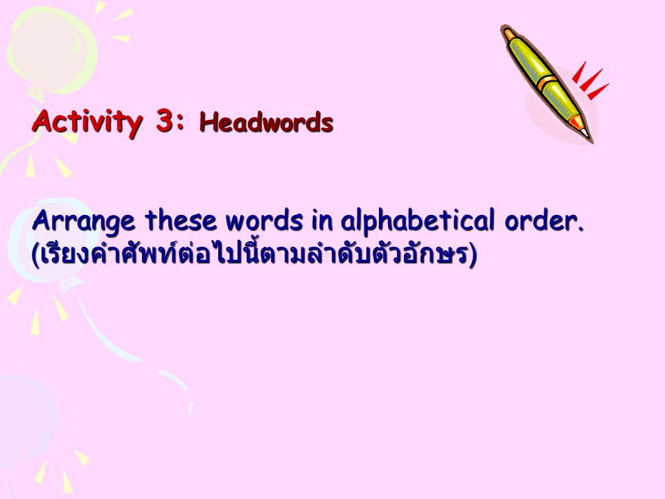 Part of speech Meaning Part of speech Meaning 1.unfortunately Adverb Unlucky 2.