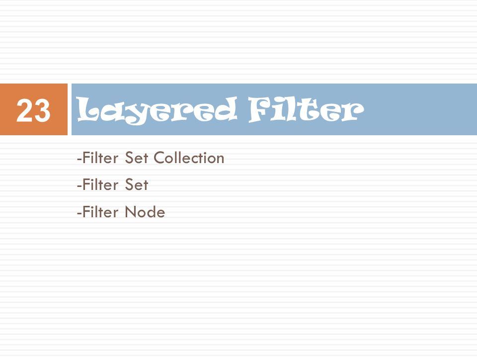 -Filter Set Collection -Filter Set -Filter Node Layered Filter 23
