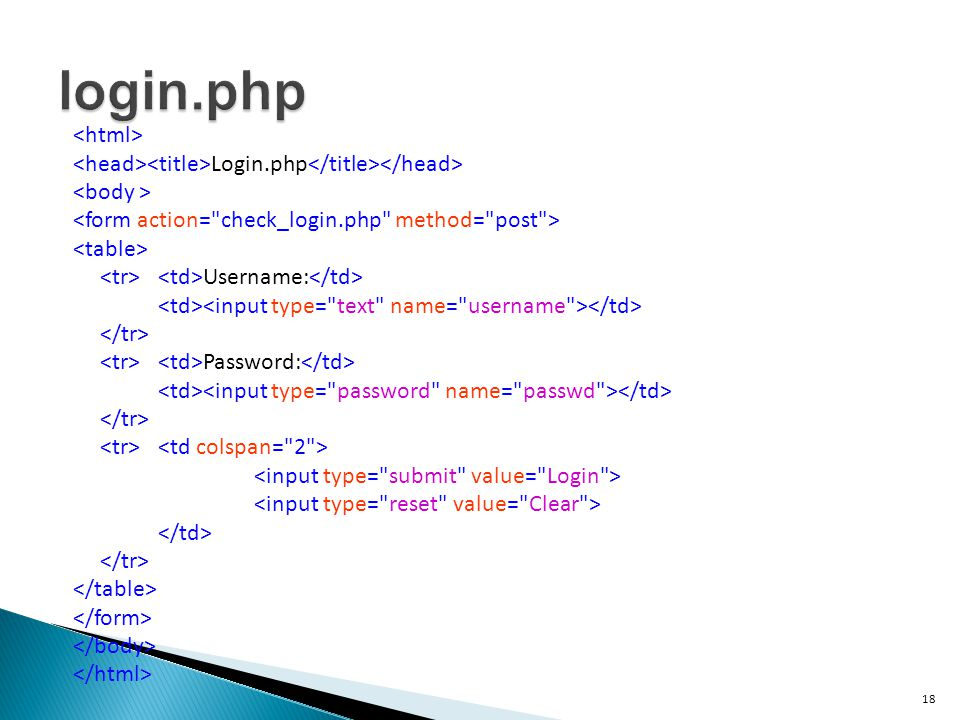 18 Login.php Username: Password: