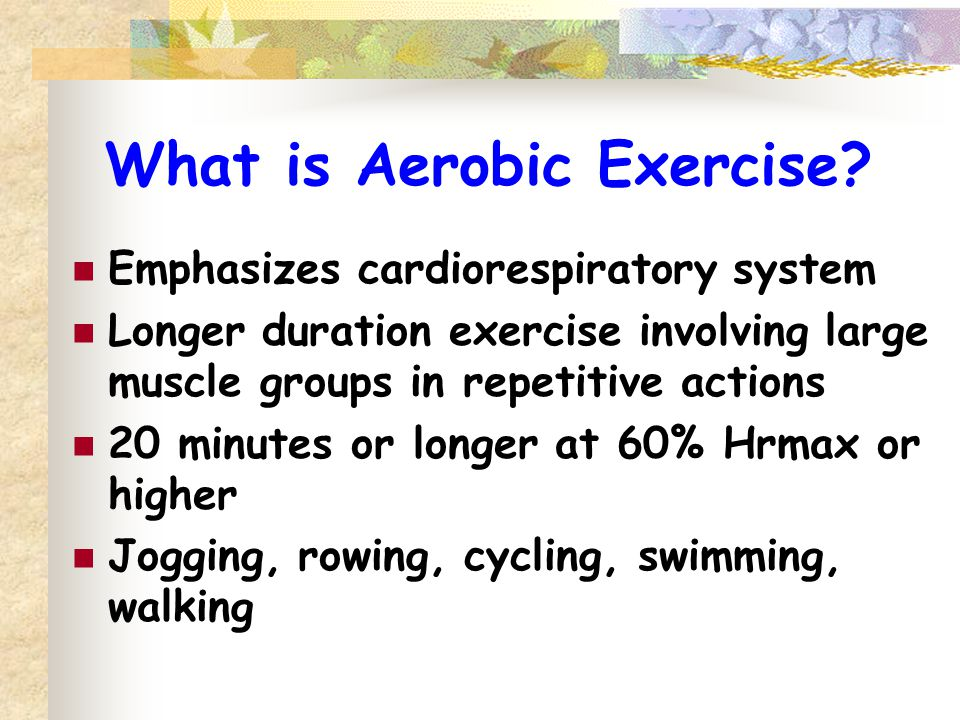 What is Aerobic Exercise.