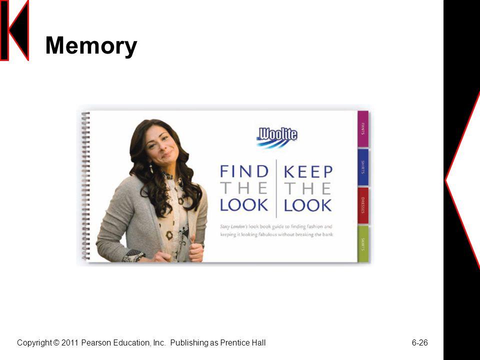 Memory Copyright © 2011 Pearson Education, Inc. Publishing as Prentice Hall 6-26