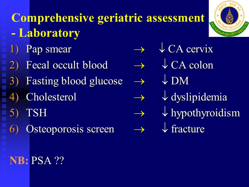 Comprehensive geriatric assessment - Examination 1)Blood pressure  hypertension (2 positions)postural hypotension (2 positions)postural hypotension 2)Body weight  under-nutrition 3)Special sense  disability, fall (VA, hearing) (VA, hearing) 4)Breast examination  breast cancer 5)Get-up-and-go test  fall, immobility
