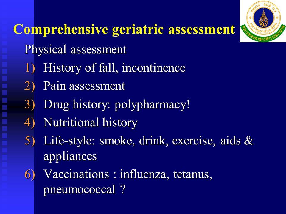 Comprehensive geriatric assessment Physical assessment Physical assessment Mental assessment Mental assessment Social assessment Social assessment Fun
