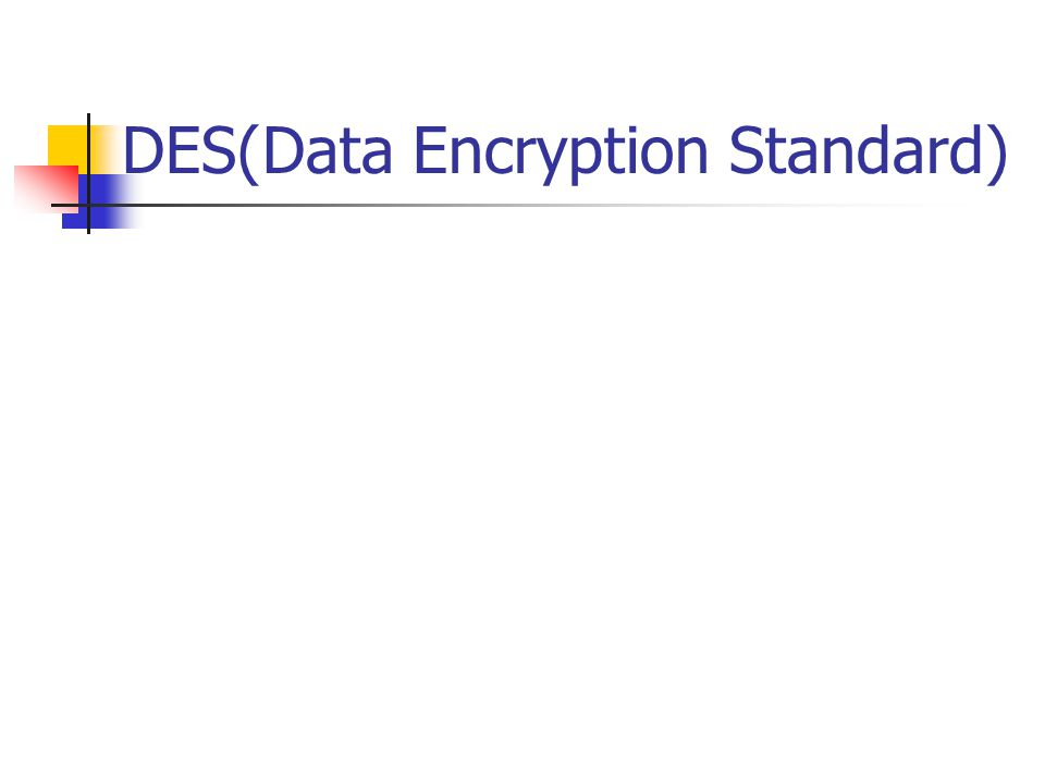 DES(Data Encryption Standard)