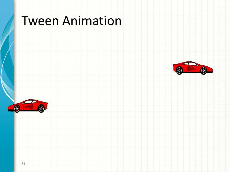 Tween Animation 31