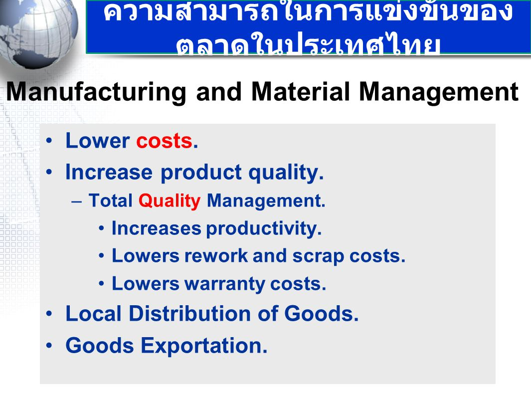 8 Manufacturing and Material Management Lower costs.