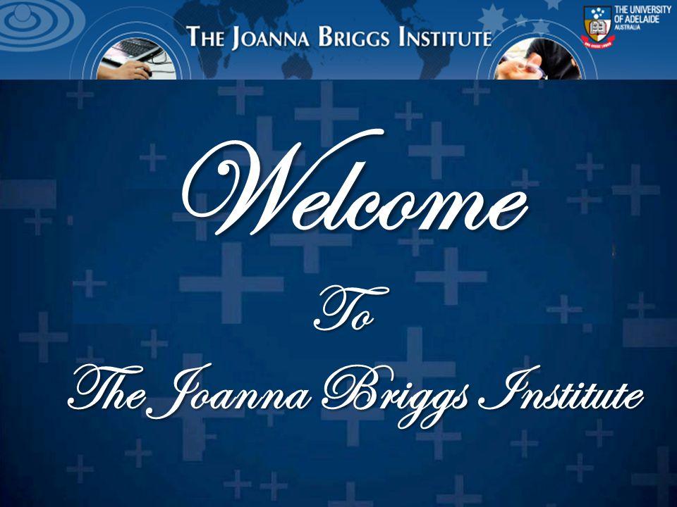 เว็บไซต์ www.joannabriggs.edu.au นี้ เป็นเว็บไซต์ที่ให้ข้อมูลเกี่ยวกับ Best Practice ที่ สามารถมาประยุกต์ใช้ในการปฏิบัติได้จริง ข้อมูลที่ได้เป็นข้อมูลที่มาจากทั่วโลกwww.joannabriggs.edu.au เว็บไซต์ www.joannabriggs.edu.au นี้ เป็นที่ยอมรับกันทั่วโลกว่ามีการทบทวนอย่างเป็น ระบบ (Systemic Review) เป็นเอกสารที่นำไปใช้ เป็นมาตรฐานการปฏิบัติได้จริง และสามารถ นำมาอ้างอิงได้ www.joannabriggs.edu.au Welcome to the Joanna Briggs Institute การเข้าสู่หน้าโฮมเพจของฐานข้อมูล