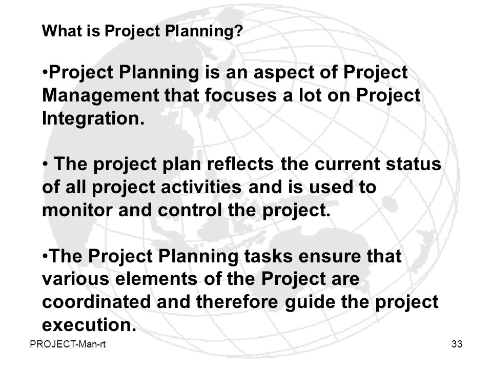 PROJECT-Man-rt33 What is Project Planning.