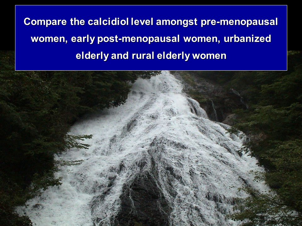 Compare the calcidiol level amongst pre-menopausal women, early post-menopausal women, urbanized elderly and rural elderly women