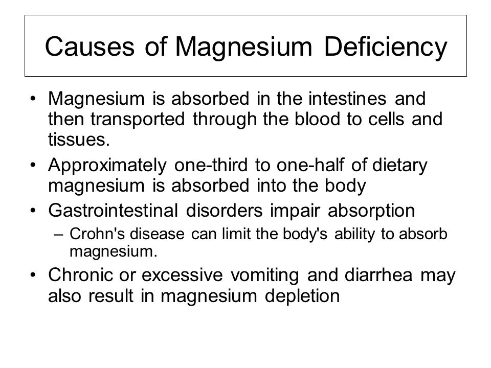 Causes of Magnesium Deficiency Magnesium is absorbed in the intestines and then transported through the blood to cells and tissues. Approximately one-