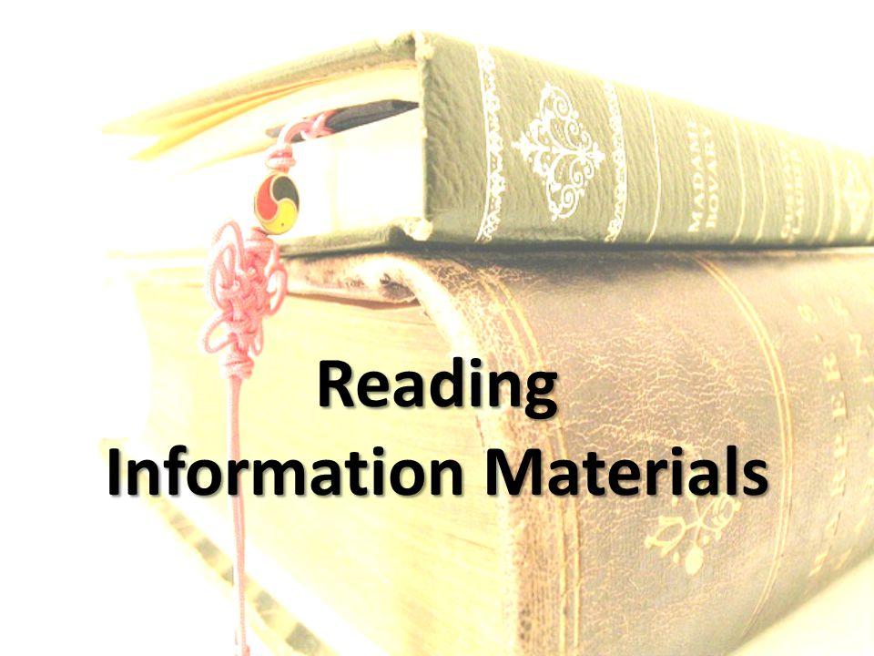 Reading Information Materials