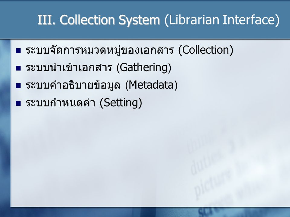 III.Collection System III.