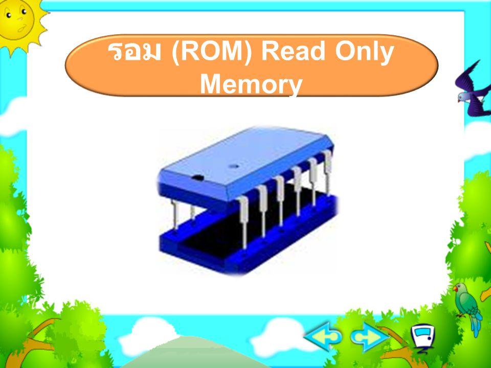 ข้อ 3 หน่วยความจำหลักของ คอมพิวเตอร์ Timer ฮาร์ด ดิกส์ แรม ซีดีรอม แฮนดี ไดรฟ์