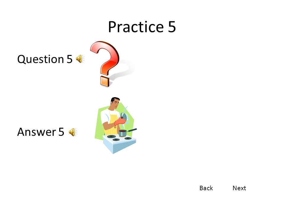 Practice 4 Question 4 Answer 4 BackNext