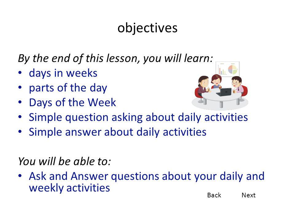 Simple Answer Question Pattern TimePronounQuestion word (What are you doing?) wanníikhuntham ʔarai วันนี้ผม / ดิฉันเรียนภาษาไทย todayIstudy Thai language I study/studied Thai language today.