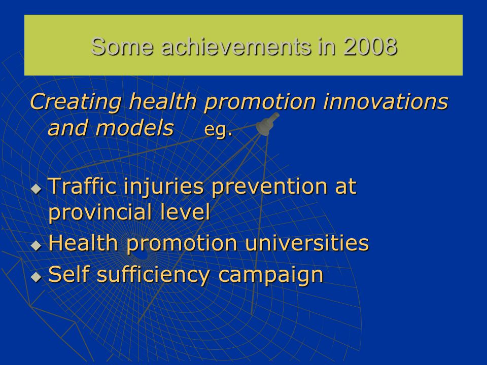 Creating health promotion innovations and models eg.