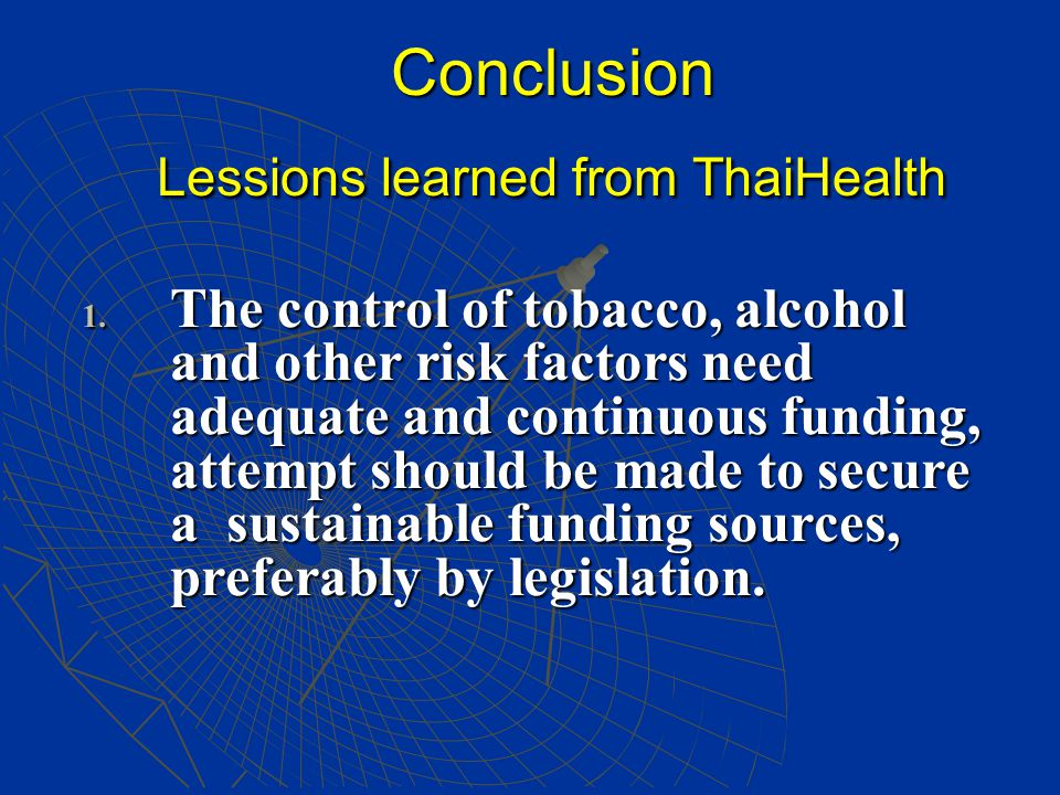 Conclusion Lessions learned from ThaiHealth 1.