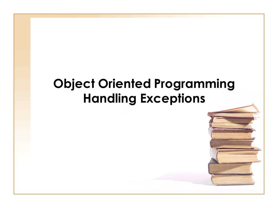 [statements] ที่อยู่ในบล็อก try คือ ประโยคคําสั่งที่อาจเกิดขอผิดพลาด ExceptionType คือคลาสประเภท Exception ที่ต้องจัดการเมื่อมี ข้อผิดพลาดเกิดขึ้น parameterExceptionName คือชื่อ ออบเจกที่เป็นพารามิเตอร์ที่ใช้จัดการ ข้อผิดพลาดในบล็อก catch [statements] ที่อยู่ในบล็อก catch คือ ประโยคคําสั่งที่จัดการกับข้อผิดพลาดของ ออบเจกชื่อ parameterExceptionName
