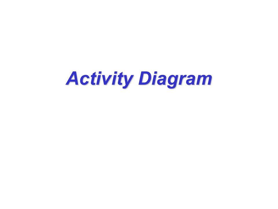 ใช้สำหรับ อธิบาย กระแสการไหลของการทำงาน (workflow) แสดงขั้นตอนการทำงานของระบบ แต่ละขั้นตอนการทำงาน เรียกว่า Activity ตัวอย่าง ได้แก่ การคำนวณผลลัพธ์บางอย่าง การเปลี่ยนแปลงสถานะ (State) ของ ระบบ การส่งค่ากลับคืน การส่งสัญญาณ การเรียกให้โอเปอร์เรชันอื่นๆ ทำงาน การสร้าง หรือ ทำลายวัตถุ Activity diagram