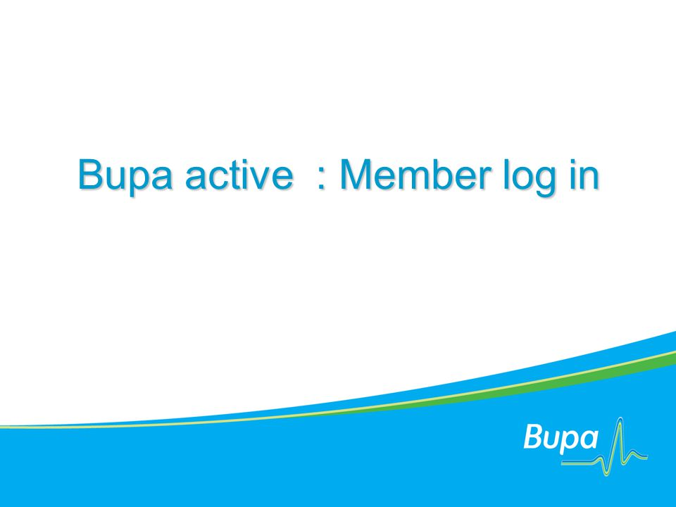 Bupa active : Member log in