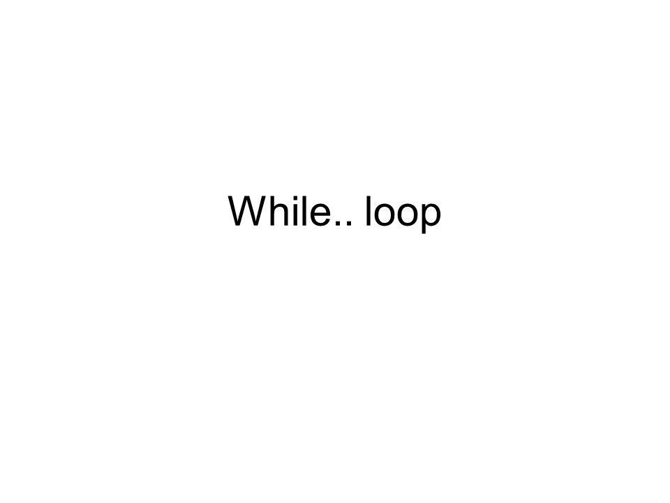 While.. loop