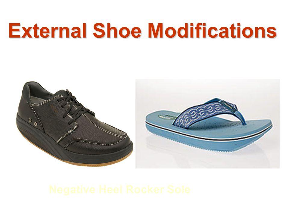 Negative Heel Rocker Sole External Shoe Modifications