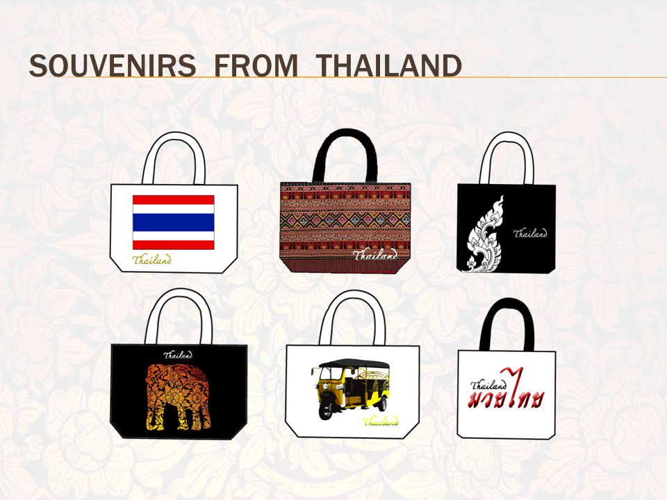 SOUVENIRS FROM THAILAND