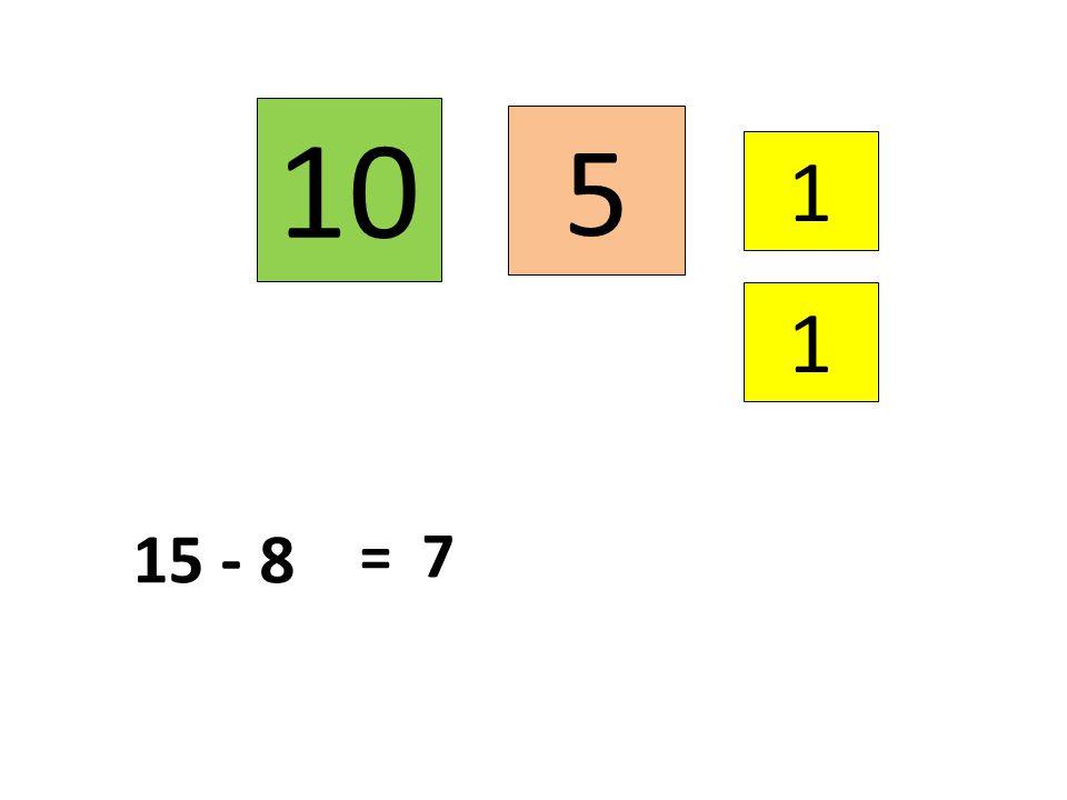5 1 1 15 - 8 10 = 7