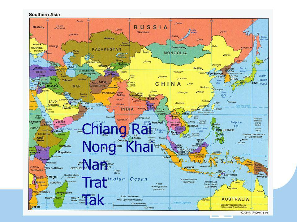 Chiang Rai Nong Khai Nan Trat Tak