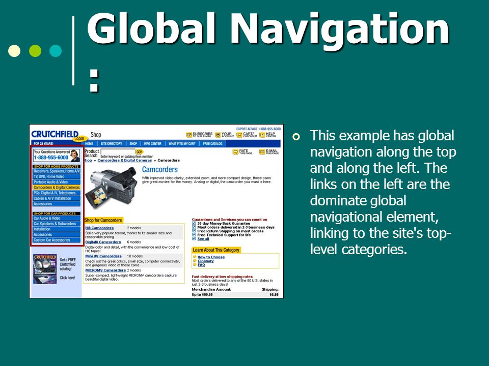 Global Navigation : This example has global navigation along the top and along the left.