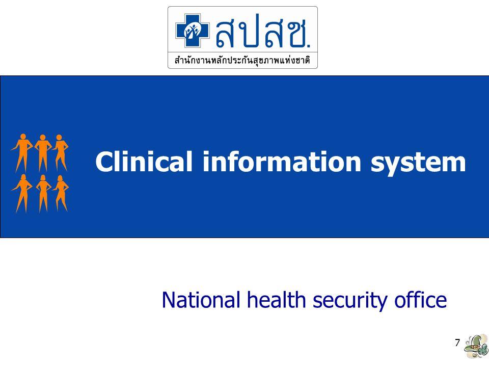 8 Clinical information system เป็นการพัฒนาโปรแกรมประยุกต์ขึ้นในการ บันทึกการให้บริการและติดตามผู้ป่วยรายโรค เพื่อเป็นข้อมูลสำหรับวางแผนการดูแลใน อนาคตให้เกิดประสิทธิภาพ ส่วนใหญ่รายละเอียดในการพัฒนามักได้จาก หน่วยงานที่มีความรู้ความชำนาญ (service agency) ในการให้บริการโรคนั้นๆปัญหาที่พบ คือ การขาดมาตรฐานในการออกแบบหรือมี ความซับซ้อน (standard in design or sophistication)