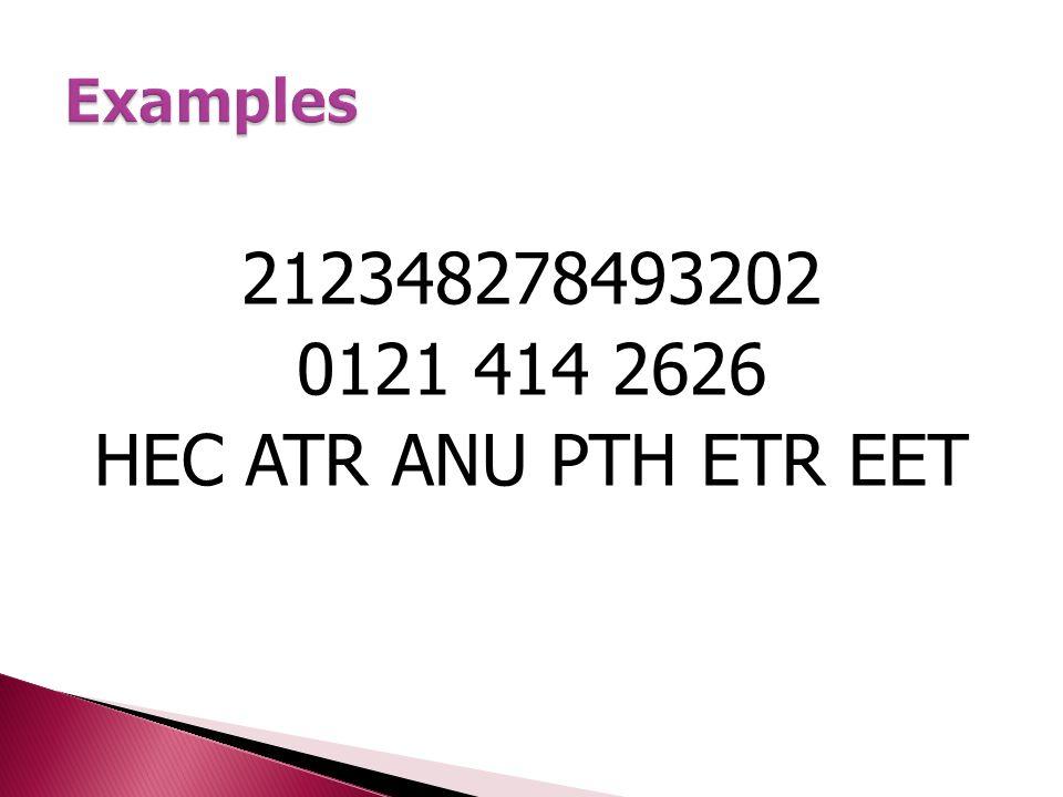 212348278493202 0121 414 2626 HEC ATR ANU PTH ETR EET