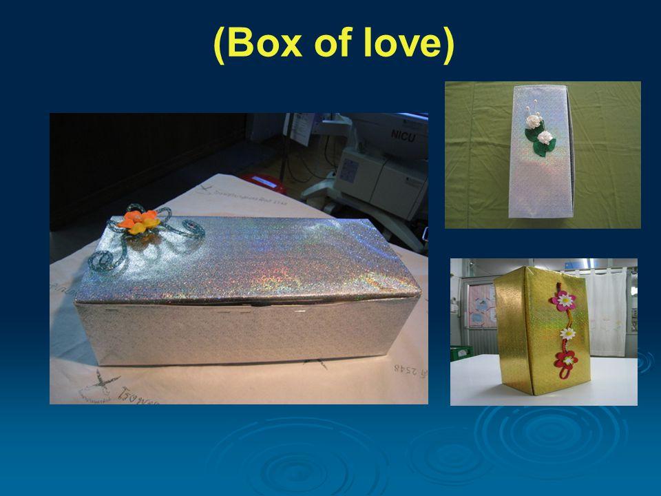 นวัตกรรม กล่องดวงใจ (Box of love) หอผู้ป่วยหนักทารกแรกเกิด