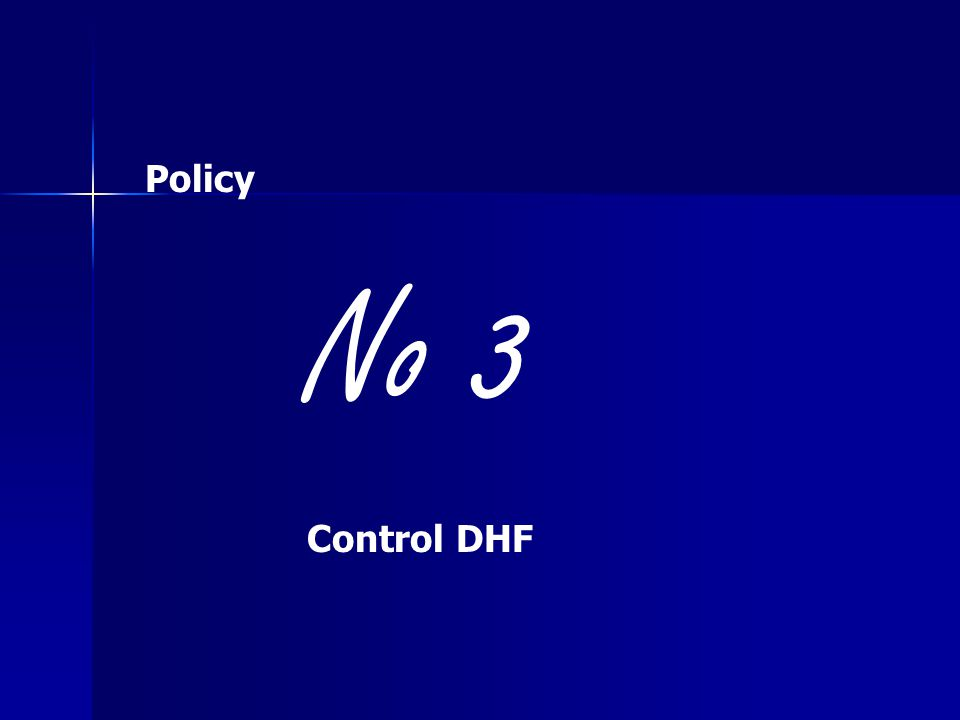 No 3 Control DHF Policy