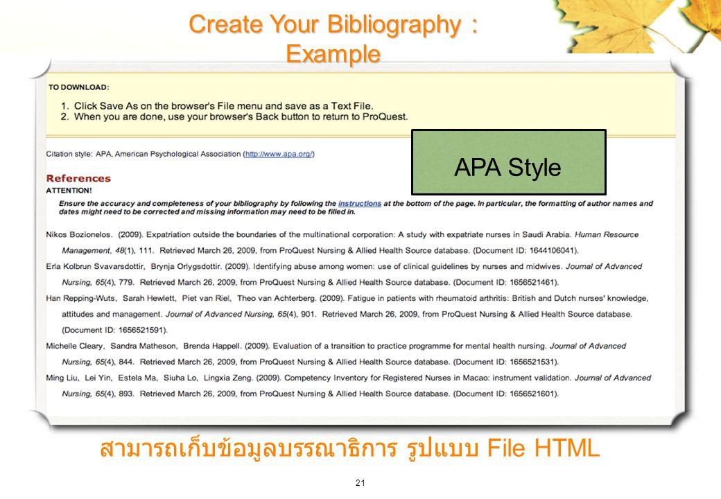 21 Create Your Bibliography : Example สามารถเก็บข้อมูลบรรณาธิการ รูปแบบ File HTML APA Style