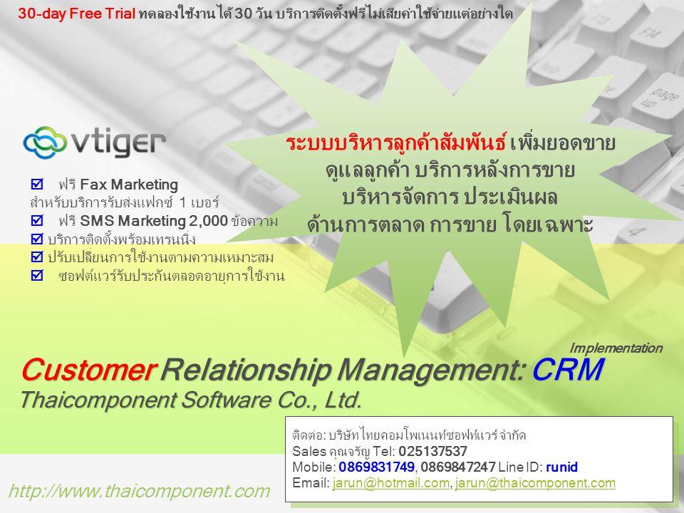 Customer Relationship Management: CRM Thaicomponent Software Co., Ltd.