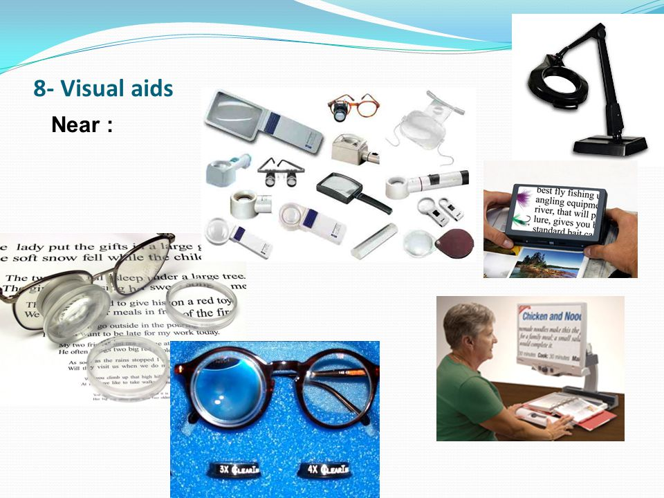 8- Visual aids Filters, distance and visual field enlargment aids :