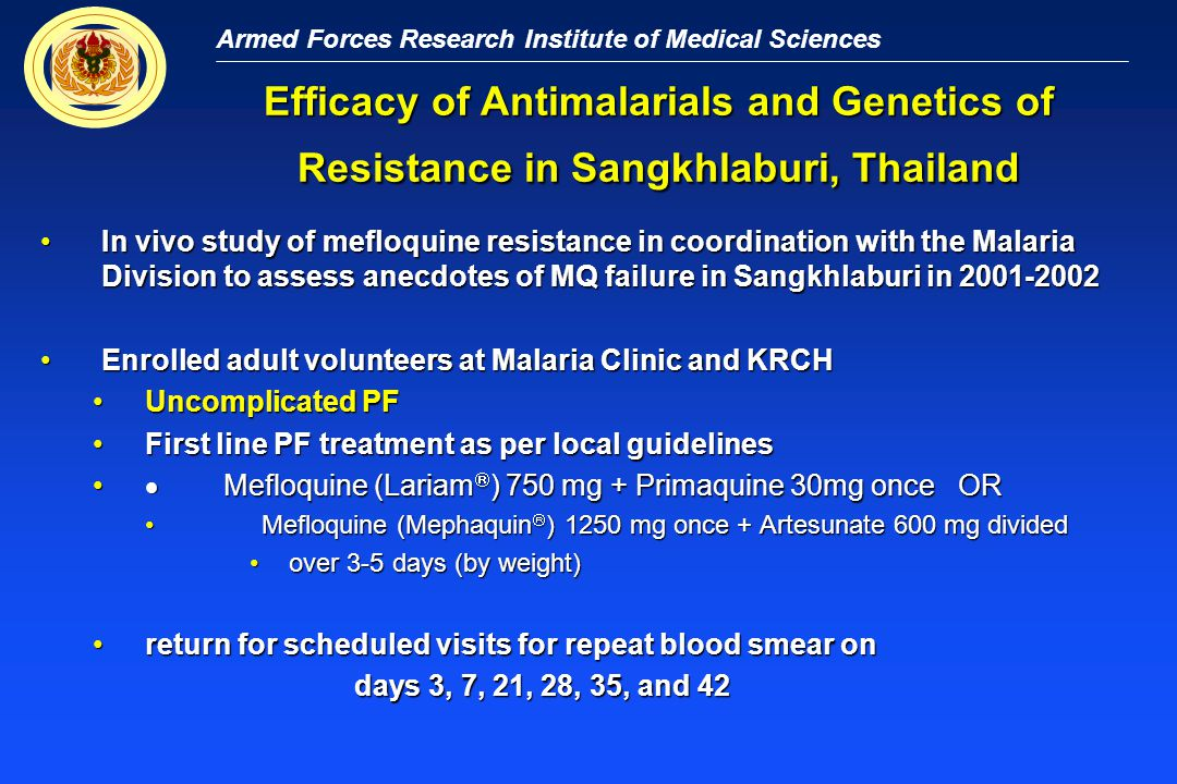 Armed Forces Research Institute of Medical Sciences Efficacy of Antimalarials and Genetics of Resistance in Sangkhlaburi, Thailand In vivo study of me