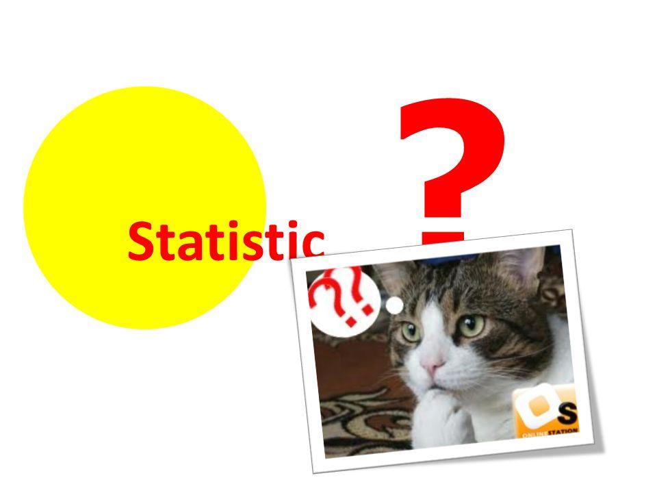 Statistic ?