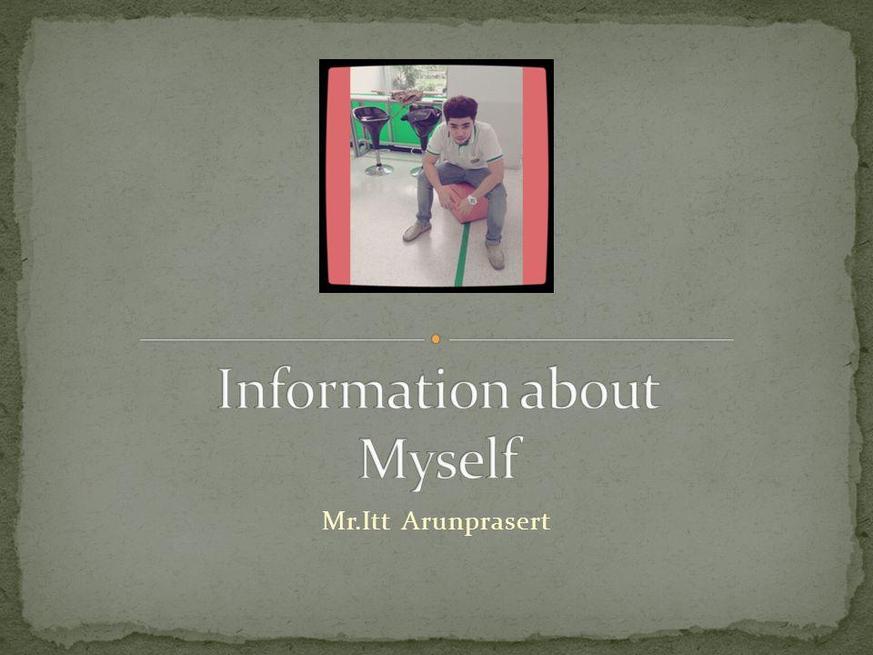Mr.Itt Arunprasert