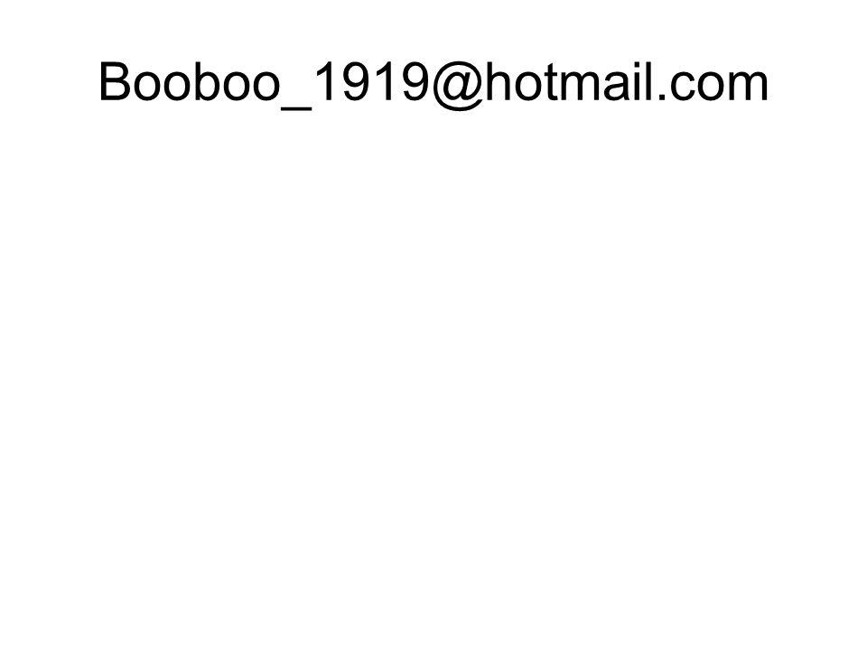 Booboo_1919@hotmail.com