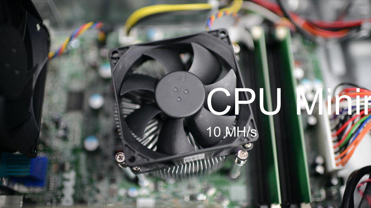 CPU Mining 10 MH/s